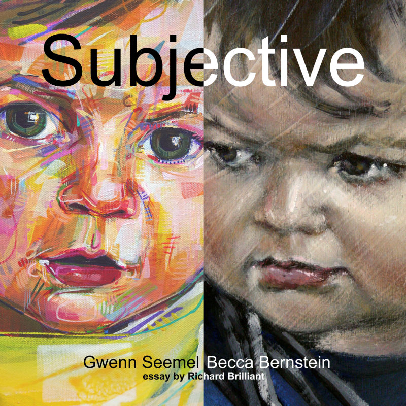 Subjective, exhibition catalog with the art of Becca Bernstein and Gwenn Seemel